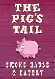 The Pigs Tail Smoke House and Eatery
